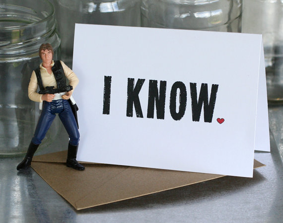 Han Solo I Know Card