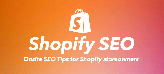 Onsite Shopify SEO tips for store owners