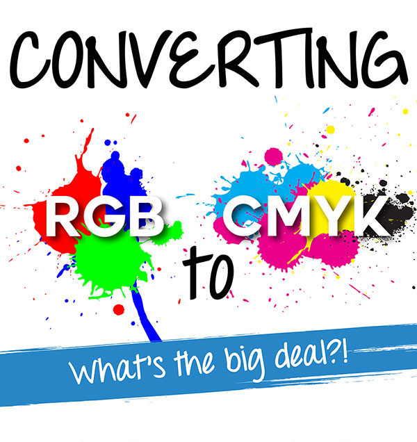 Converting Rgb To Cmyk Whats The Big Deal Infographic