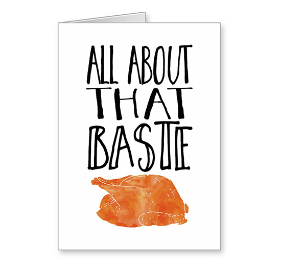 All about that baste Thanksgiving card