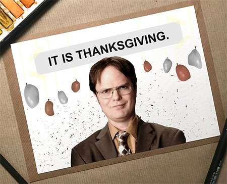 Thanksgiving card with Dwight from The Office