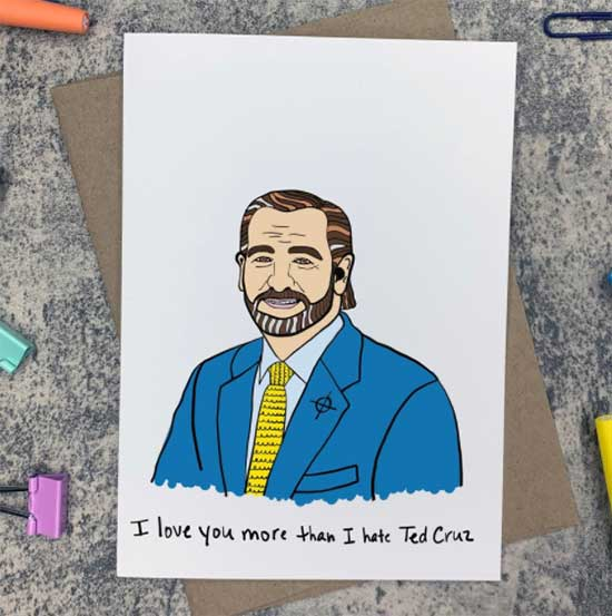 Funny political card making fun of Ted Cruz