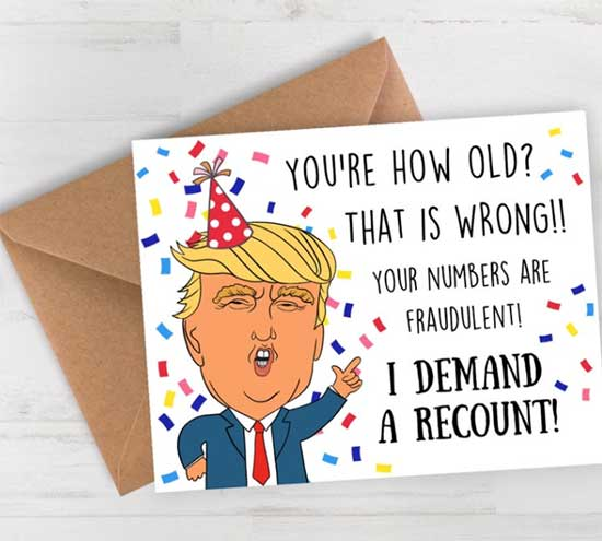 funny political cards with Trump as a Birthday Card